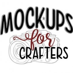 MOCK-UPS FOR CRAFTERS avatar