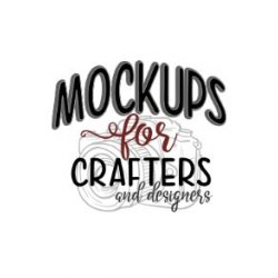 MOCK-UPS FOR CRAFTERS & DESIGNERS avatar