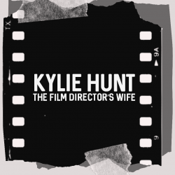 Kylie Hunt - The Film Director