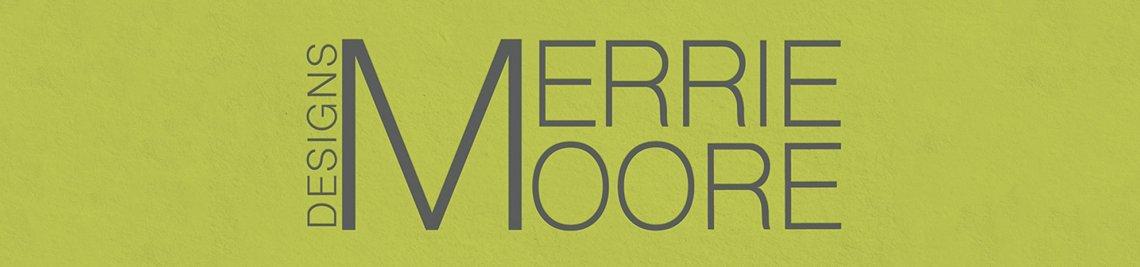 Merrie Moore Designs Profile Banner