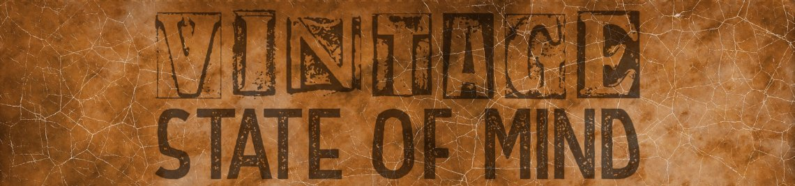 Vintage State Of Mind Profile Banner