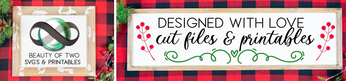 Beauty of Two SVGs & Printables Profile Banner