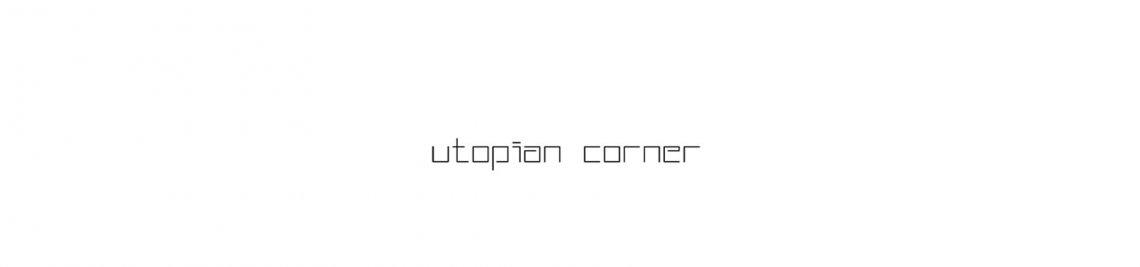 UtopianCorner Profile Banner