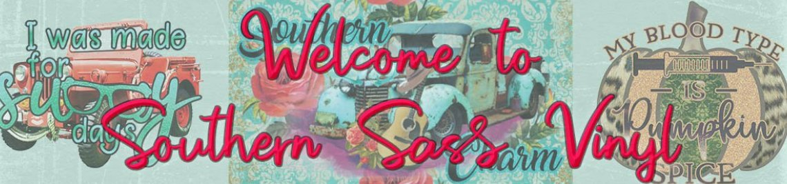 Southern Sass Vinyl Profile Banner