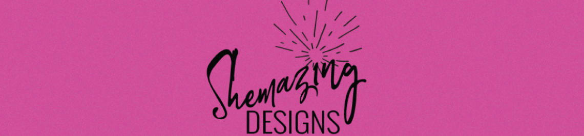 Shemazing Designs Profile Banner