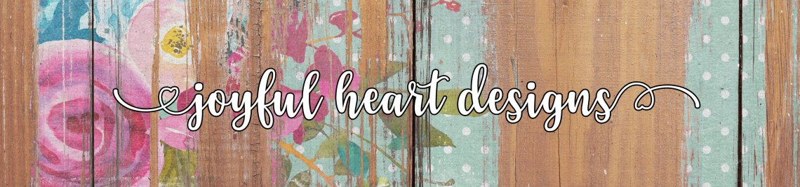 Joyful Heart Designs Profile Banner