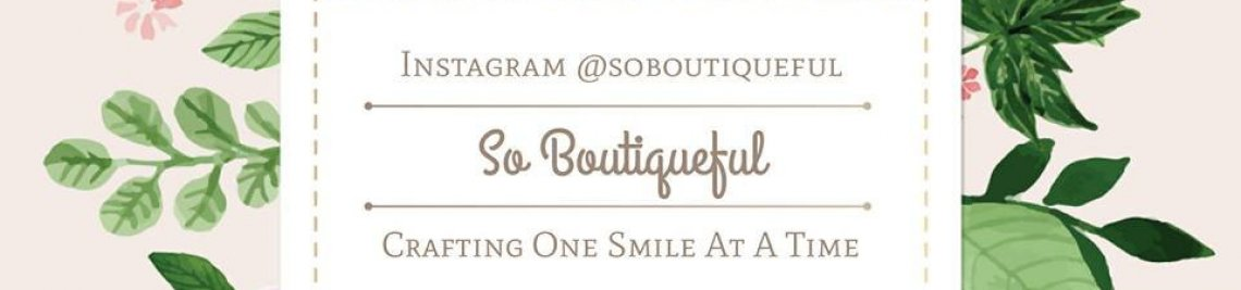 So Boutiqueful Profile Banner