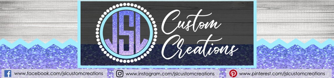 JSLCustomCreations Profile Banner