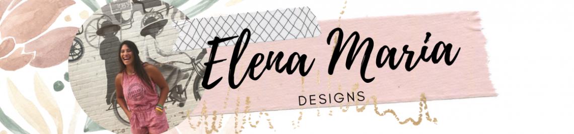 Elena Maria Designs Profile Banner