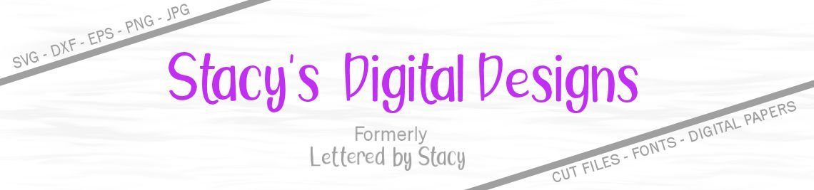 Stacy's Digital Designs Profile Banner