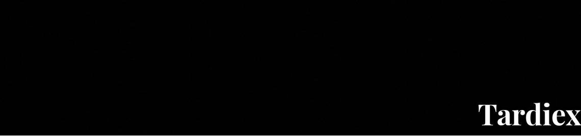 Tardiex Profile Banner