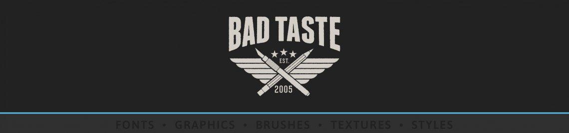 BAD TASTE Profile Banner