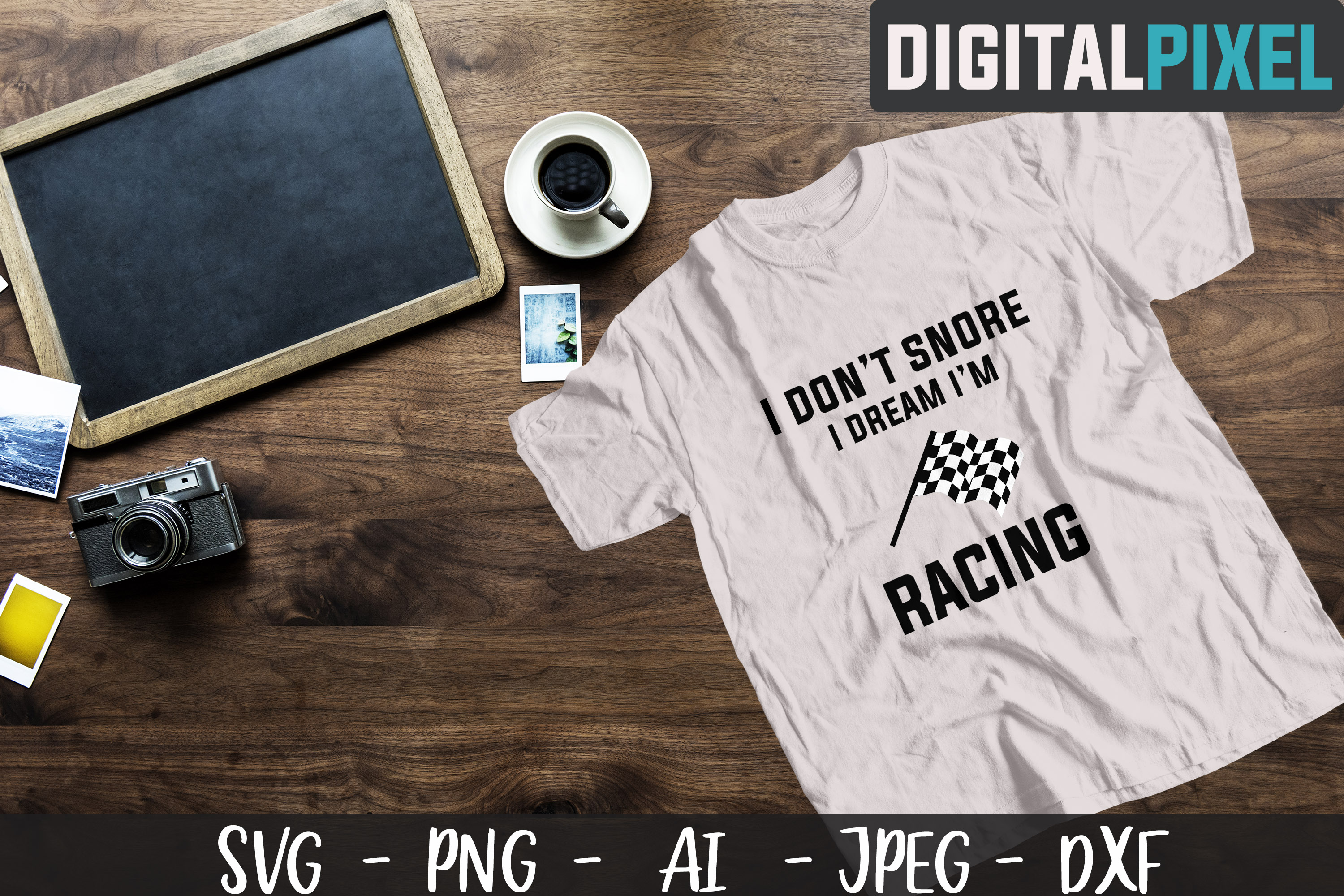 I Don't Snor I Dream I'm Racing SVG PNG DXF Crafters SVG example image 1