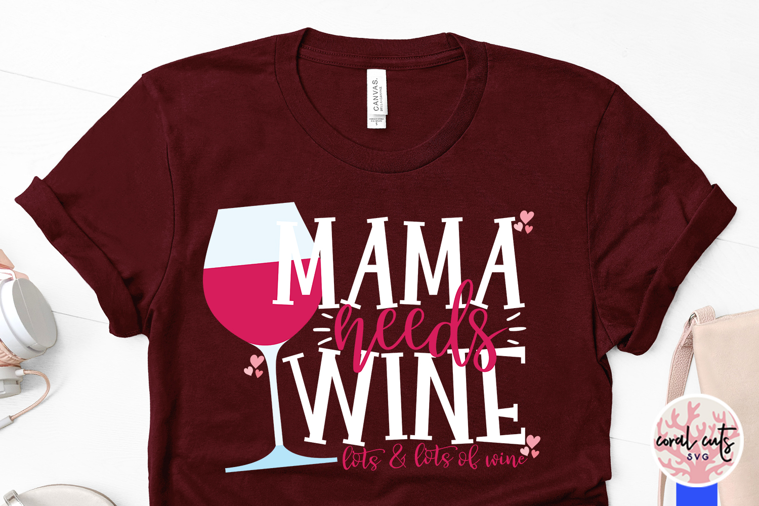 Mama needs wine lots and lots of wine - Mother SVG EPS DXF example image 3
