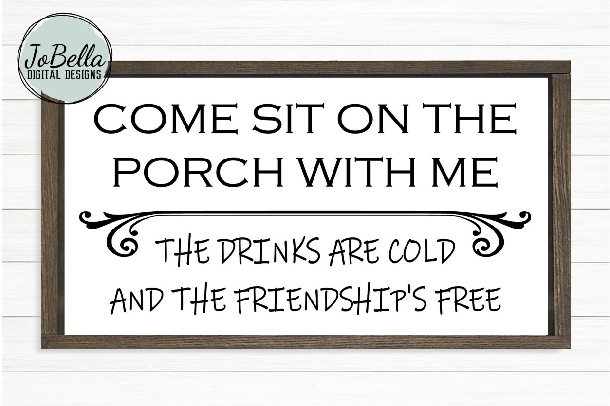 Come Sit On The Porch SVG, Sublimation Design and Printable example image 1