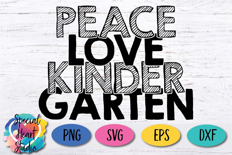 Peace Love Kindergarten - A School or Teacher SVG Cut File example image 2