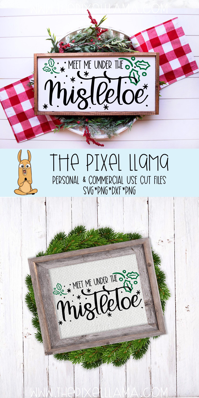 Meet Me Under The Mistletoe Christmas Sign SVG example image 3