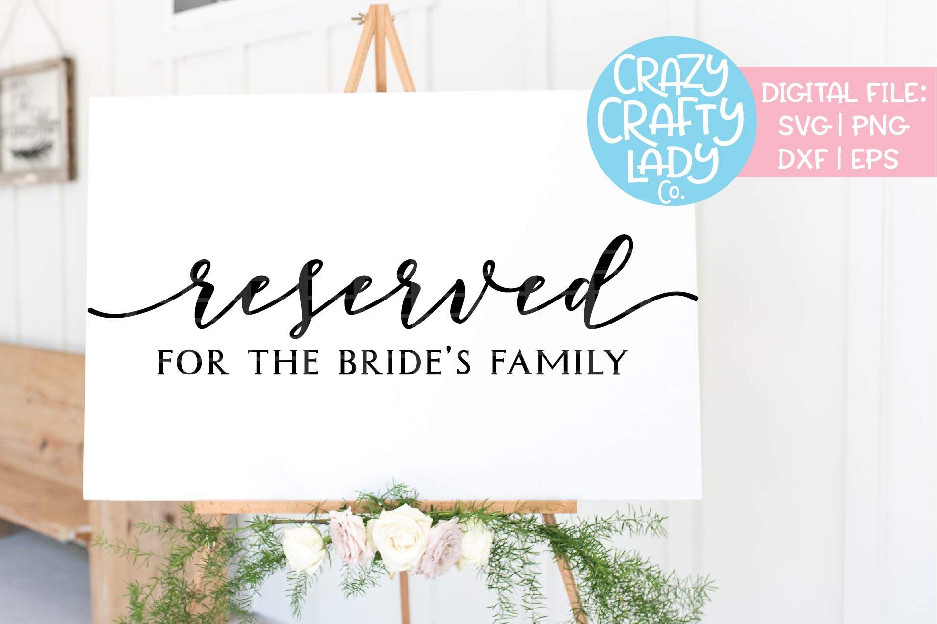 Reserved for the Bride's Family SVG DXF EPS PNG Cut File example image 1