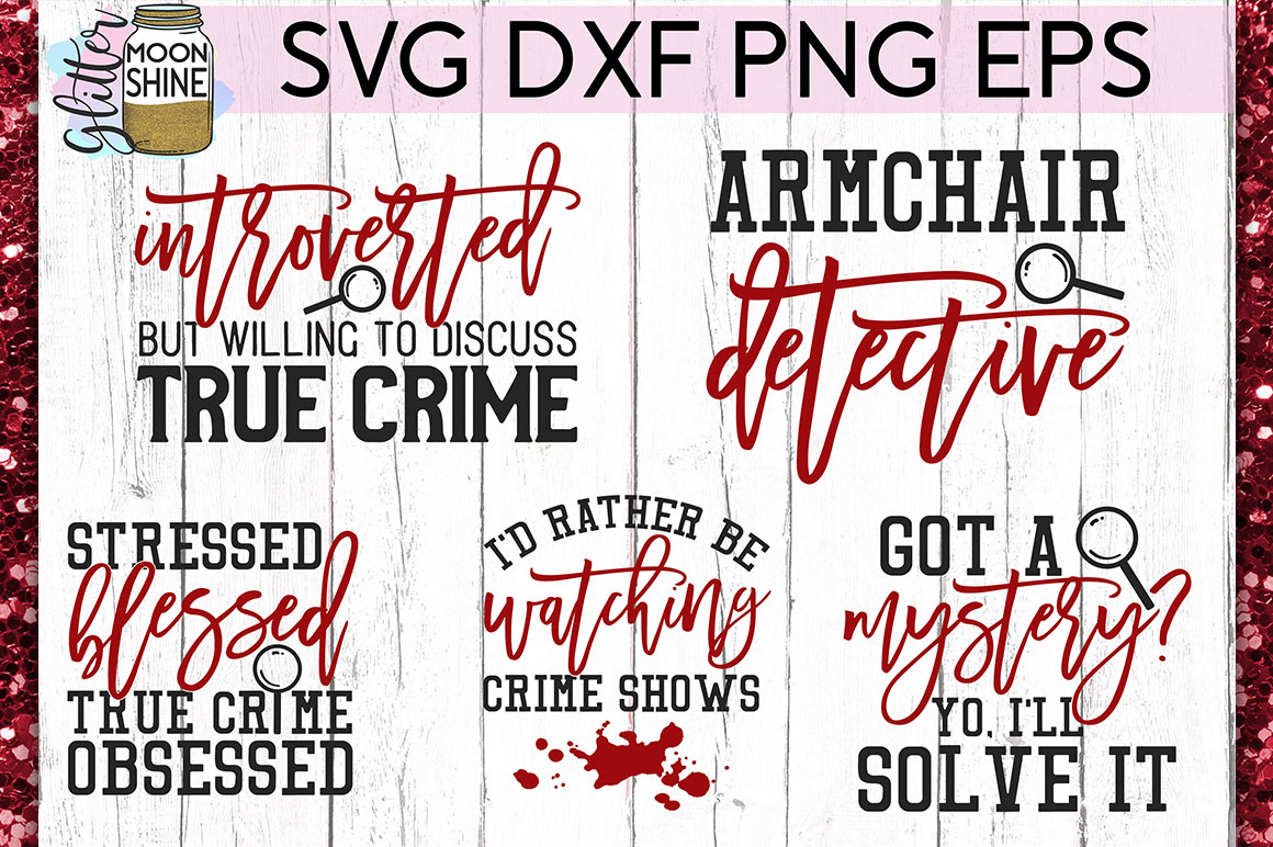 True Crime Bundle of 17 SVG DXF PNG EPS Cutting Files example image 3