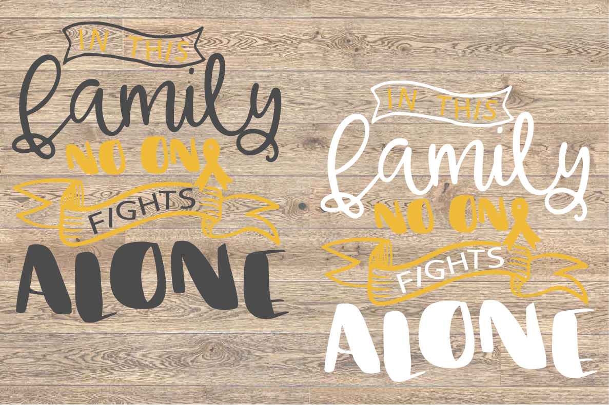 In this family no one fights alone Childhood Cancer Svg 1561 example image 2