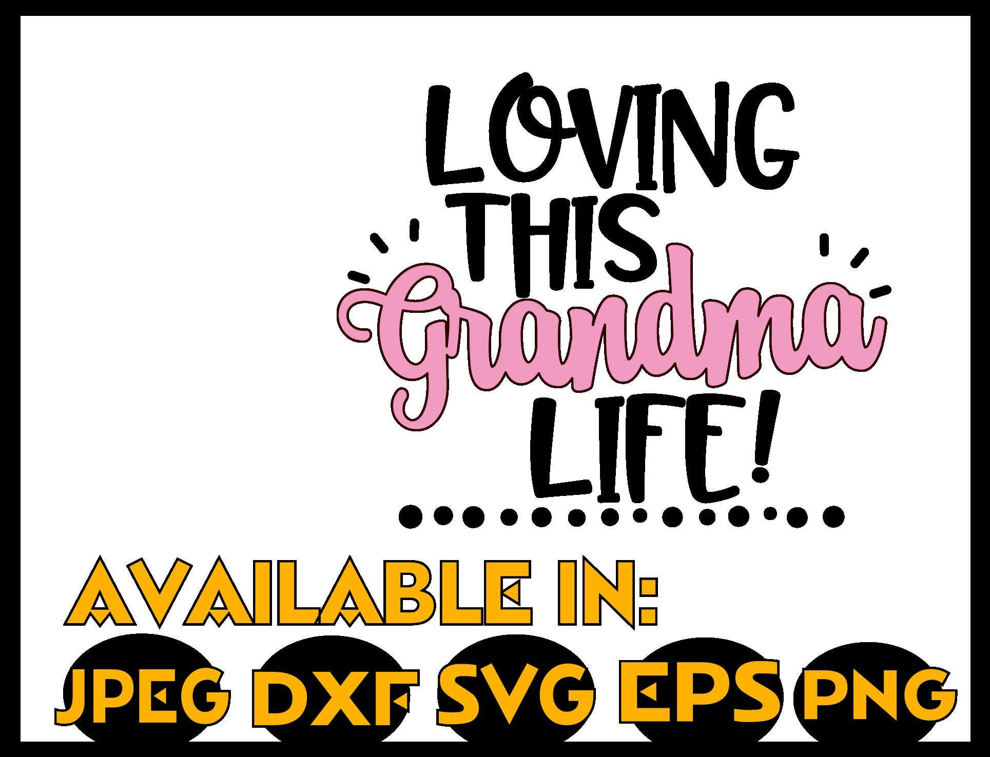 Download Grandma svg SVG DXF JPEG Silhouette Cameo Cricut Loving ...