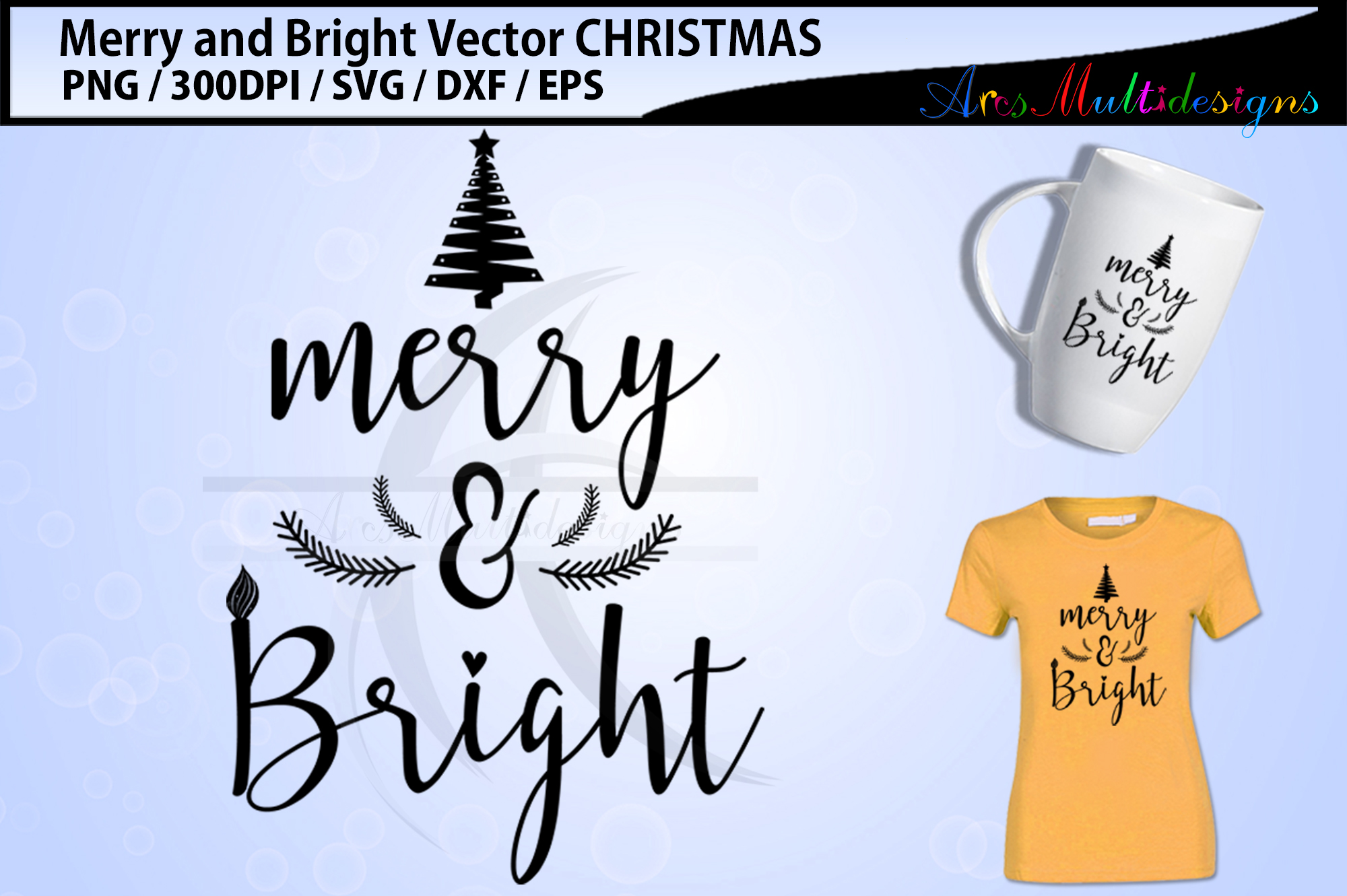 Merry and Bright svg cutting files / merry and birght vector example image 1