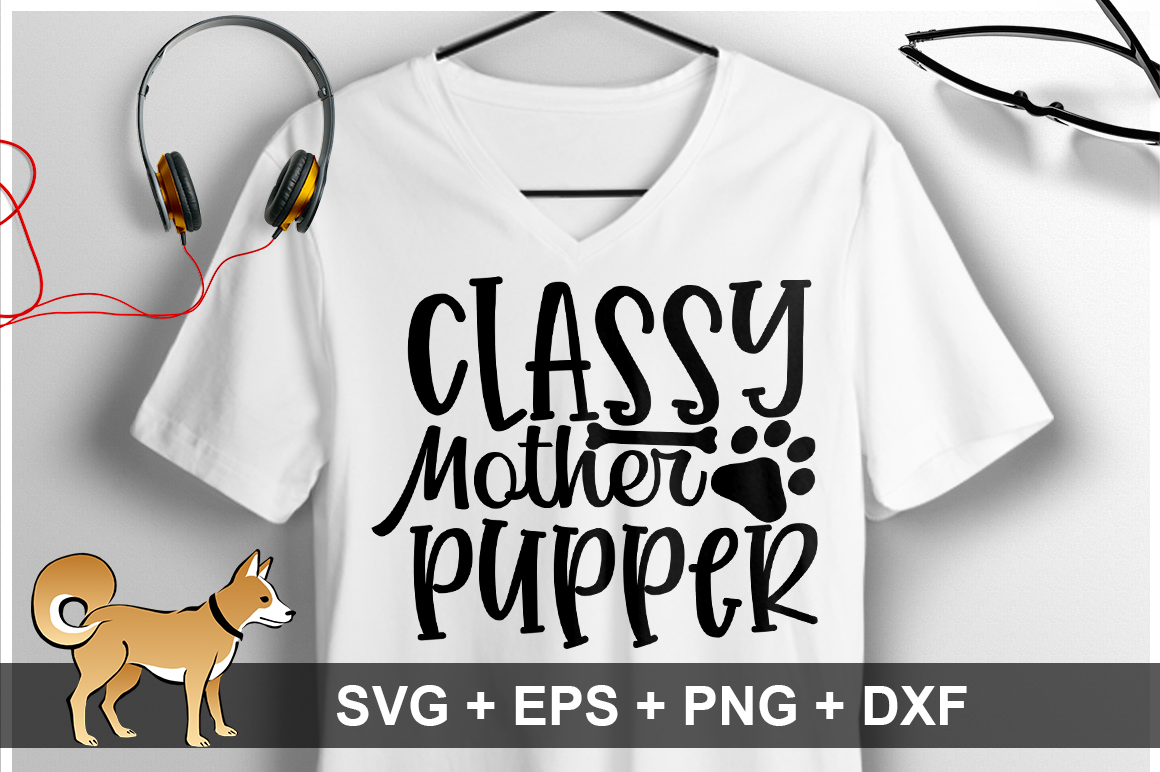 Classy Mother Pupper SVG Design example image 1