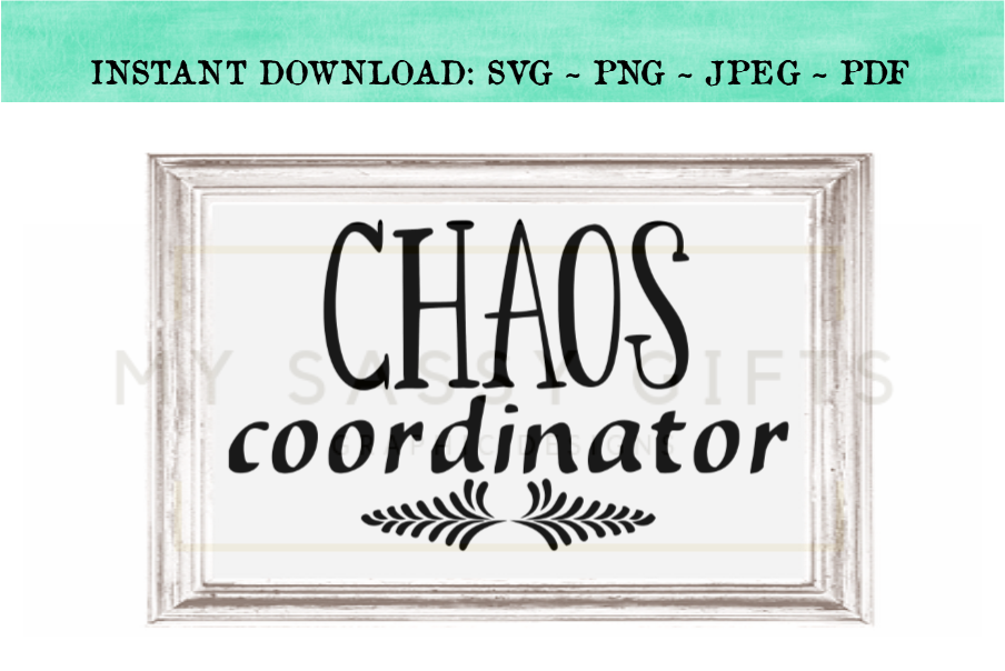 Chaos Coordinator For Funny Mom or Teacher SVG example image 2
