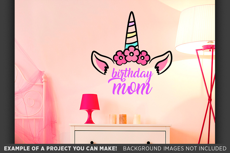 Birthday Mom SVG - Unicorn Birthday Mom SVG - 1014 example image 2