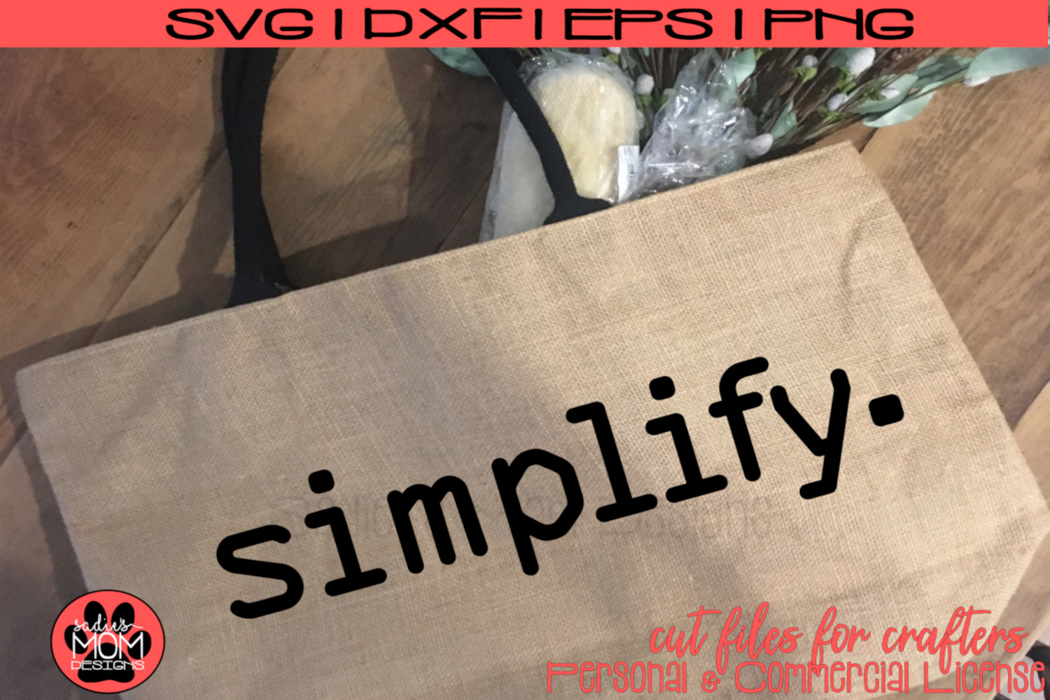 Simplify - Simple message, simple design | SVG Cut File example image 1