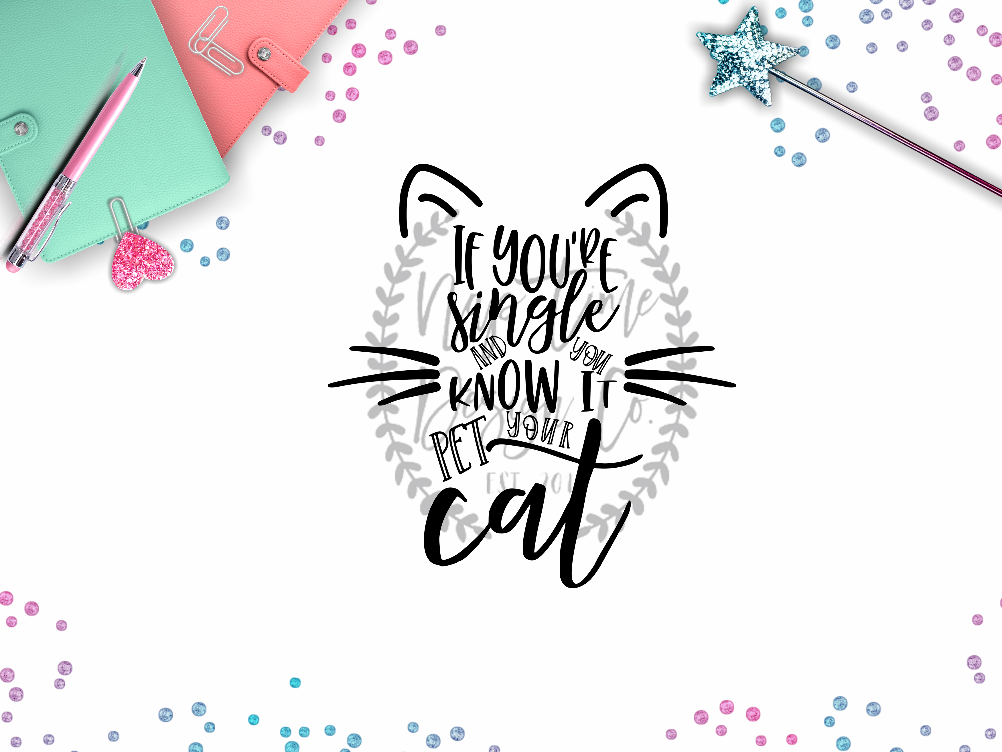 If You're Single and You Know It, Pet Your Cat SVG example image 1