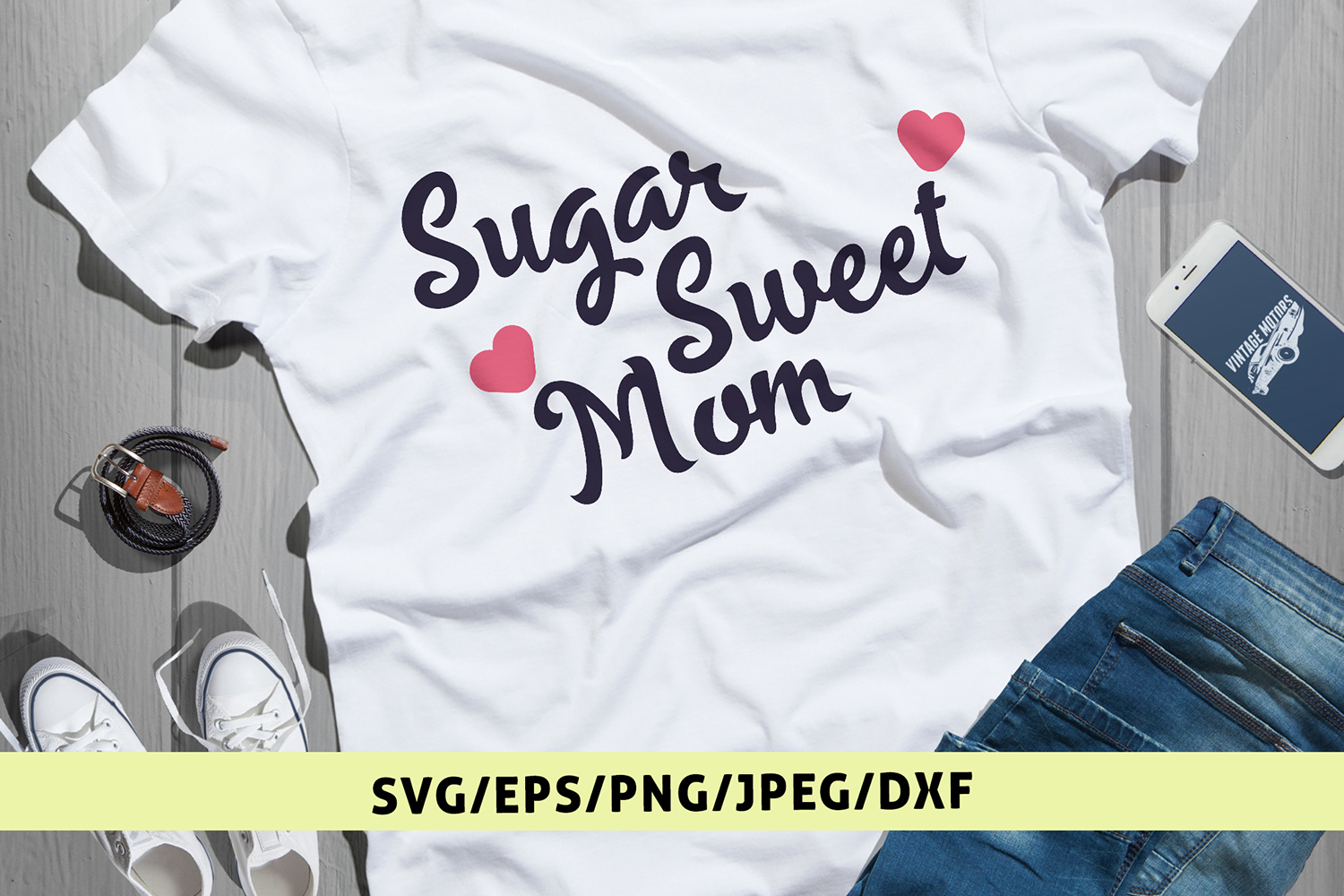 Sugar Sweet Mom - Mother SVG EPS DXF PNG Cutting Files example image 1