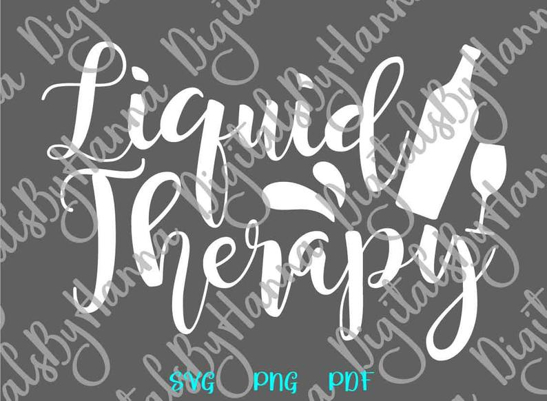 Liquid Therapy Drink Alcohol Print & Cut File PNG SVG PDF example image 6