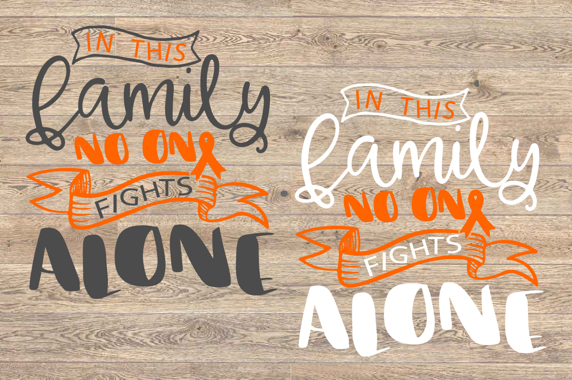 In this family no one fights alone Leukemia Cancer Svg 1562 example image 2