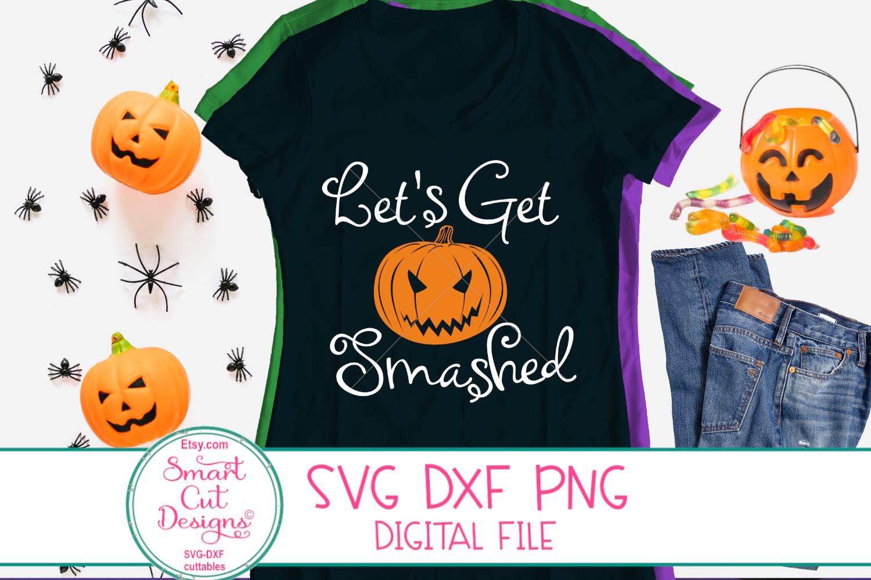 Lets Get Smashed SVG, Pumpkin SVG, Halloween SVG, Fall SVG example image 3