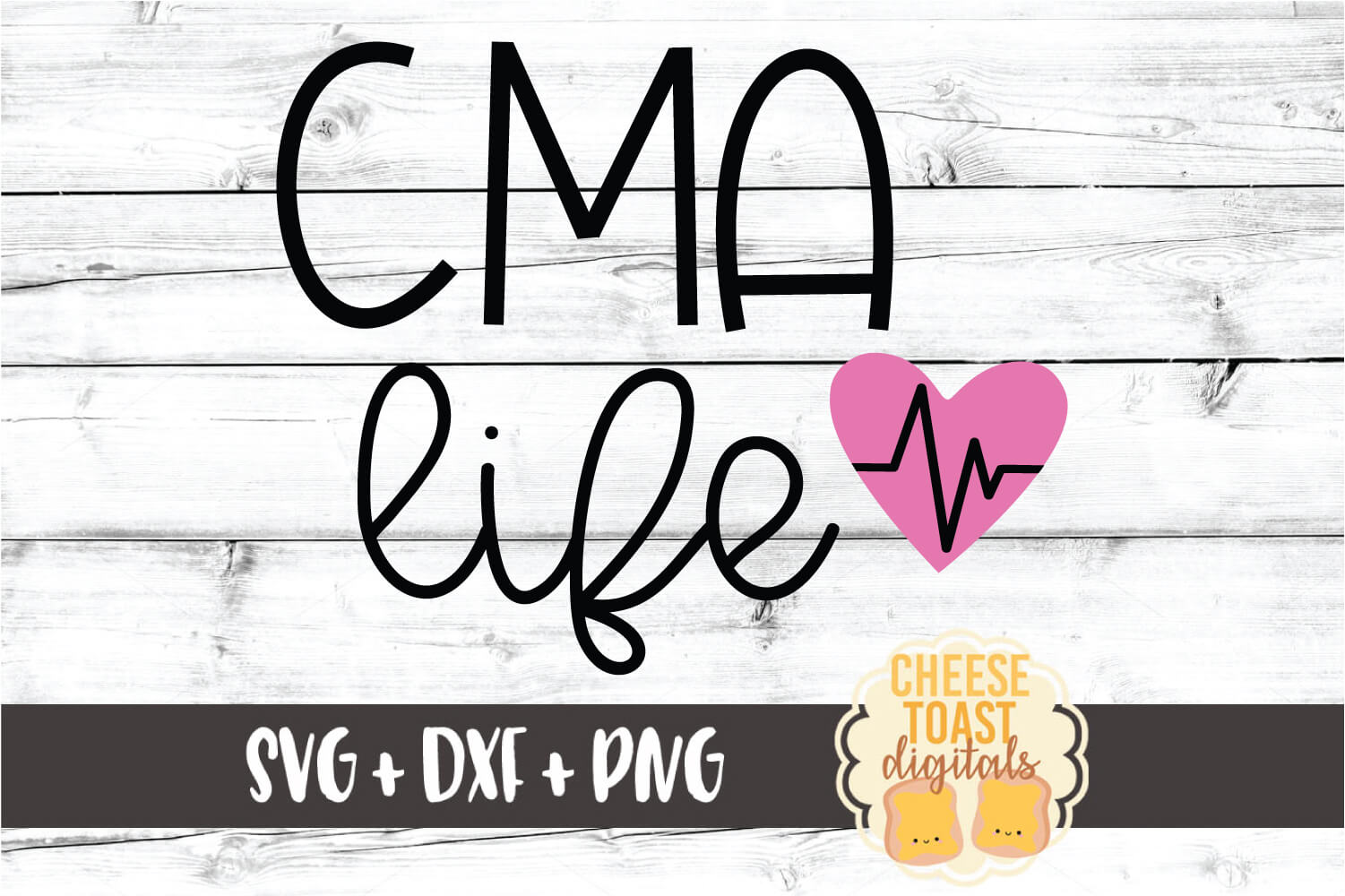 CMA Life - Certified Medical Assistant SVG PNG DXF Cut Files example image 2