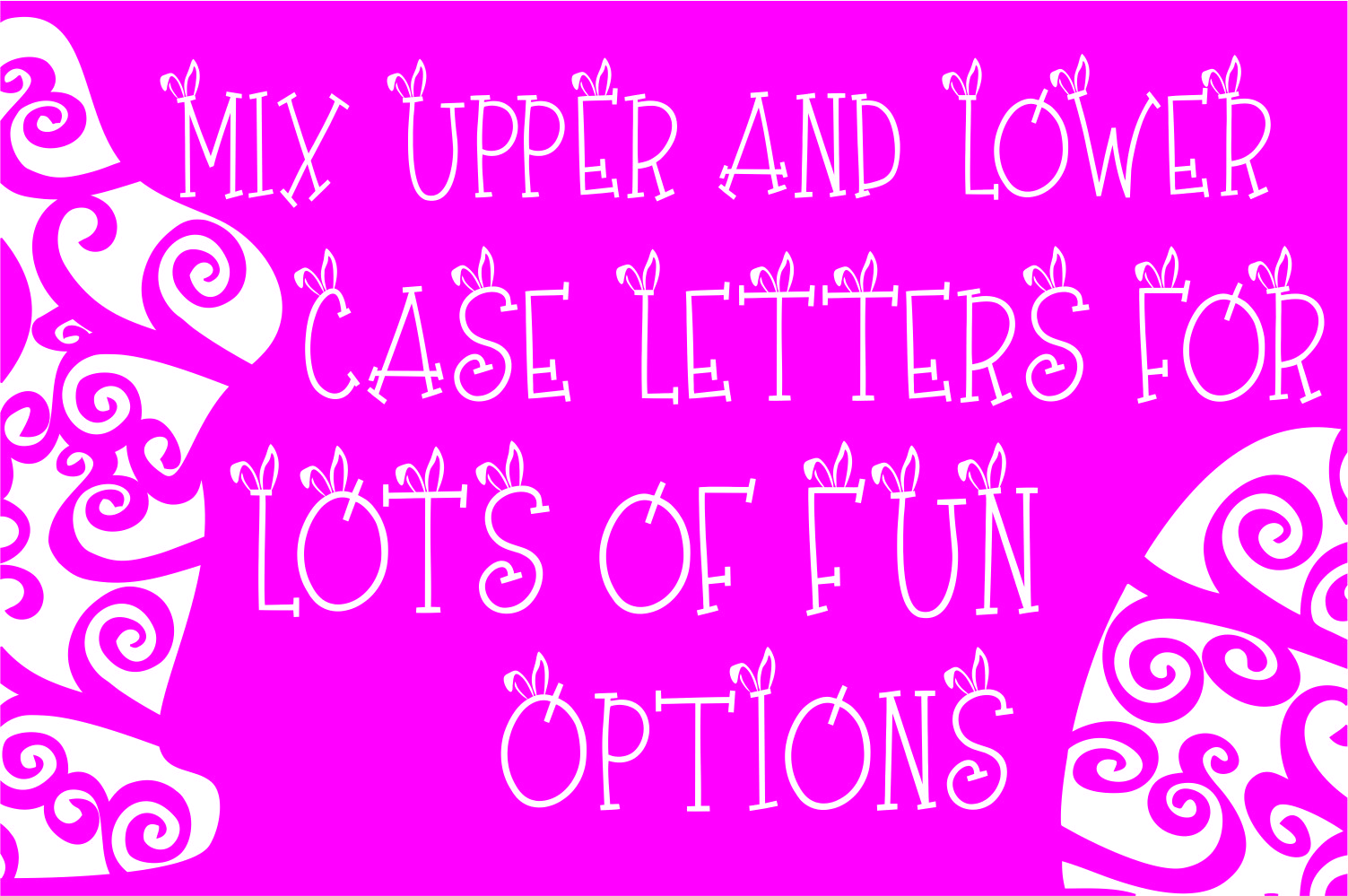 Ears to You Bunny Font example image 5