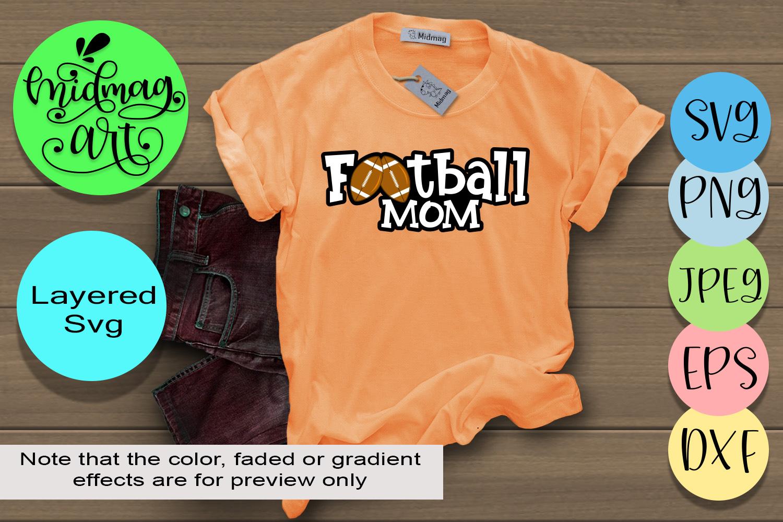 Football mom svg, football svg example image 1