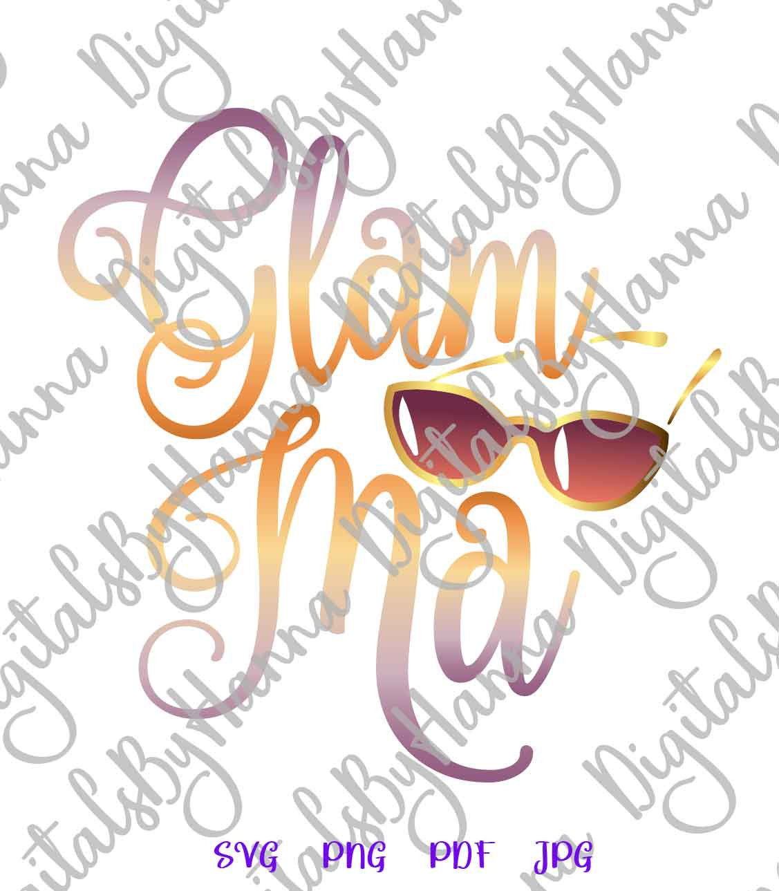 Glam Ma Glamorous Grandma Sign Print & Cut PNG SVG Glamma example image 7