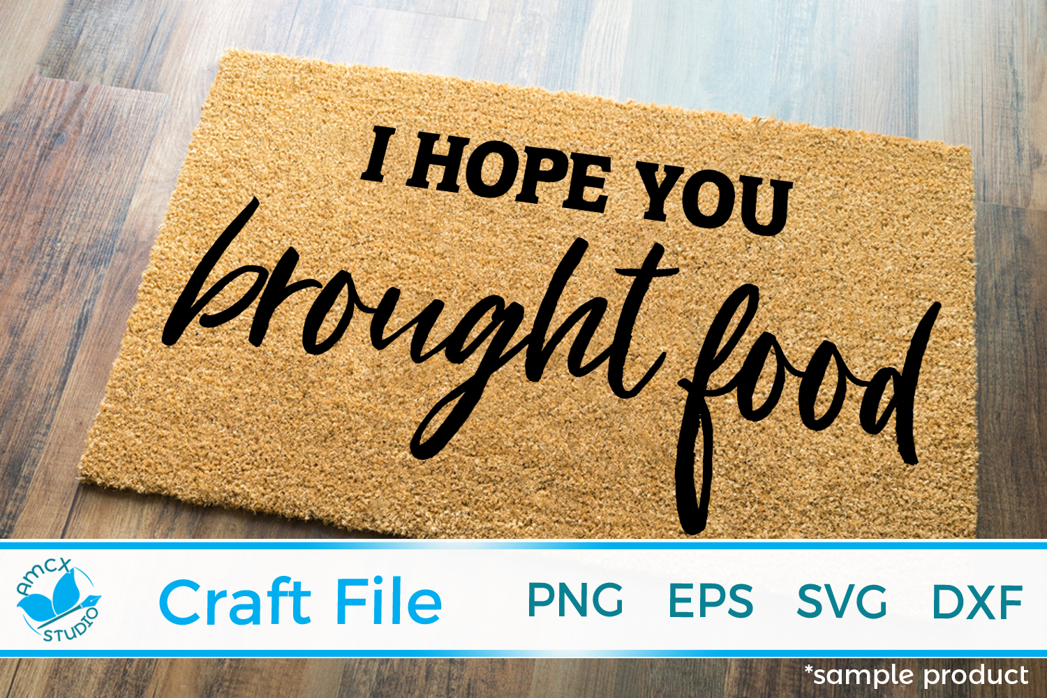 I hope you brought food Front Doormat SVG example image 1