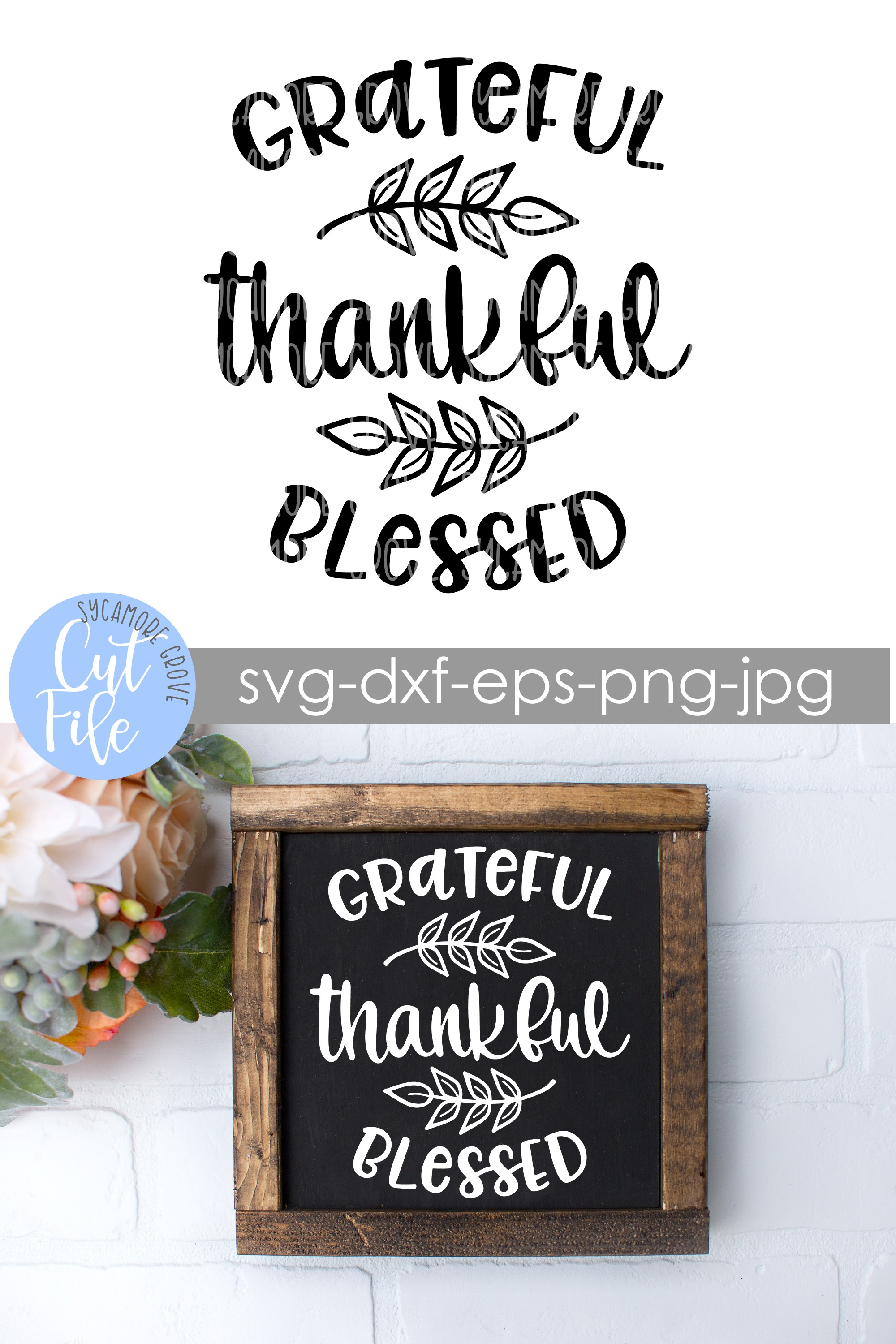 Grateful Thankful Blessed SVG example image 6