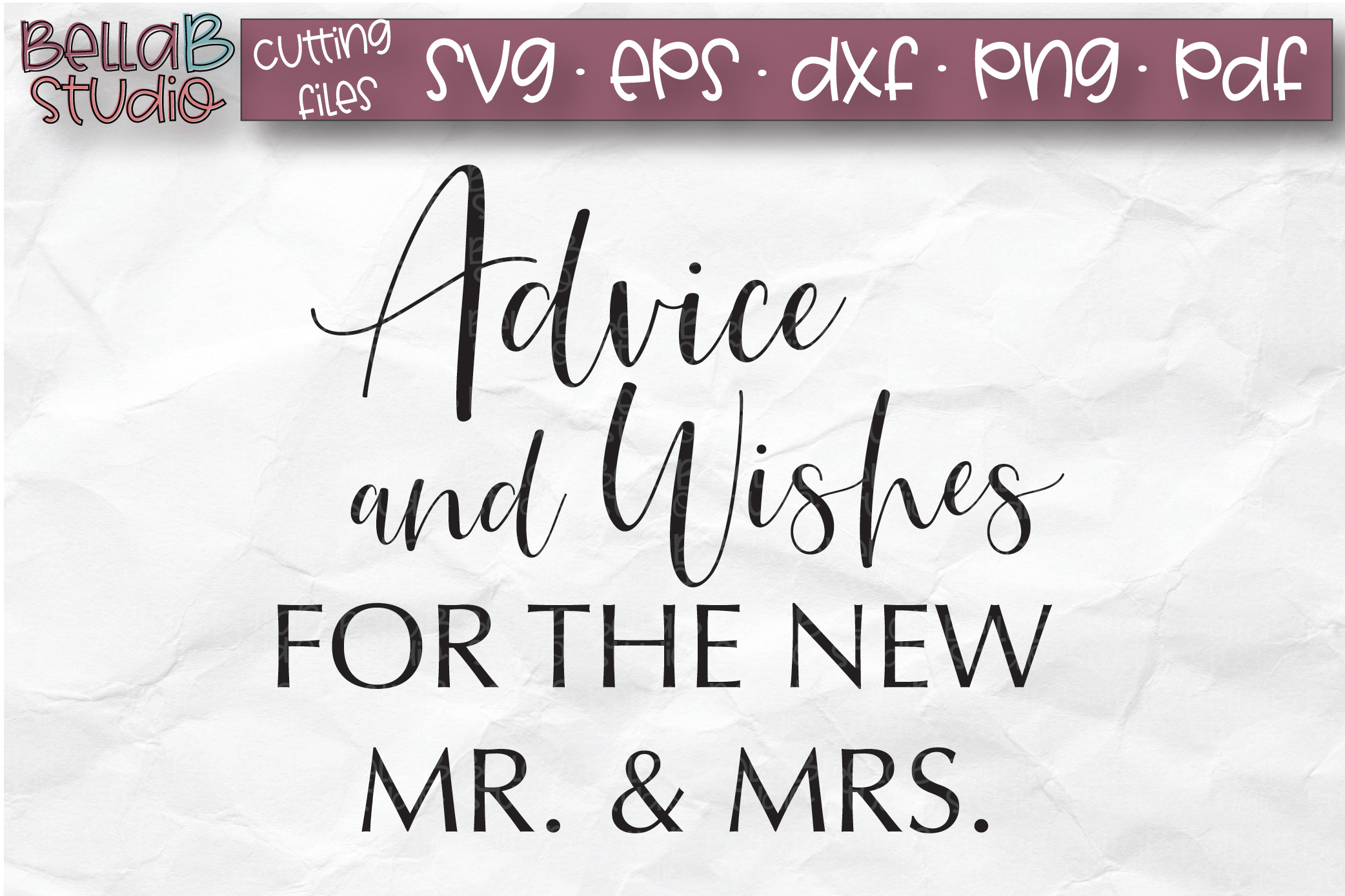 Wedding Sign SVG, Advice And Wishes For The New Mr And Mrs example image 2