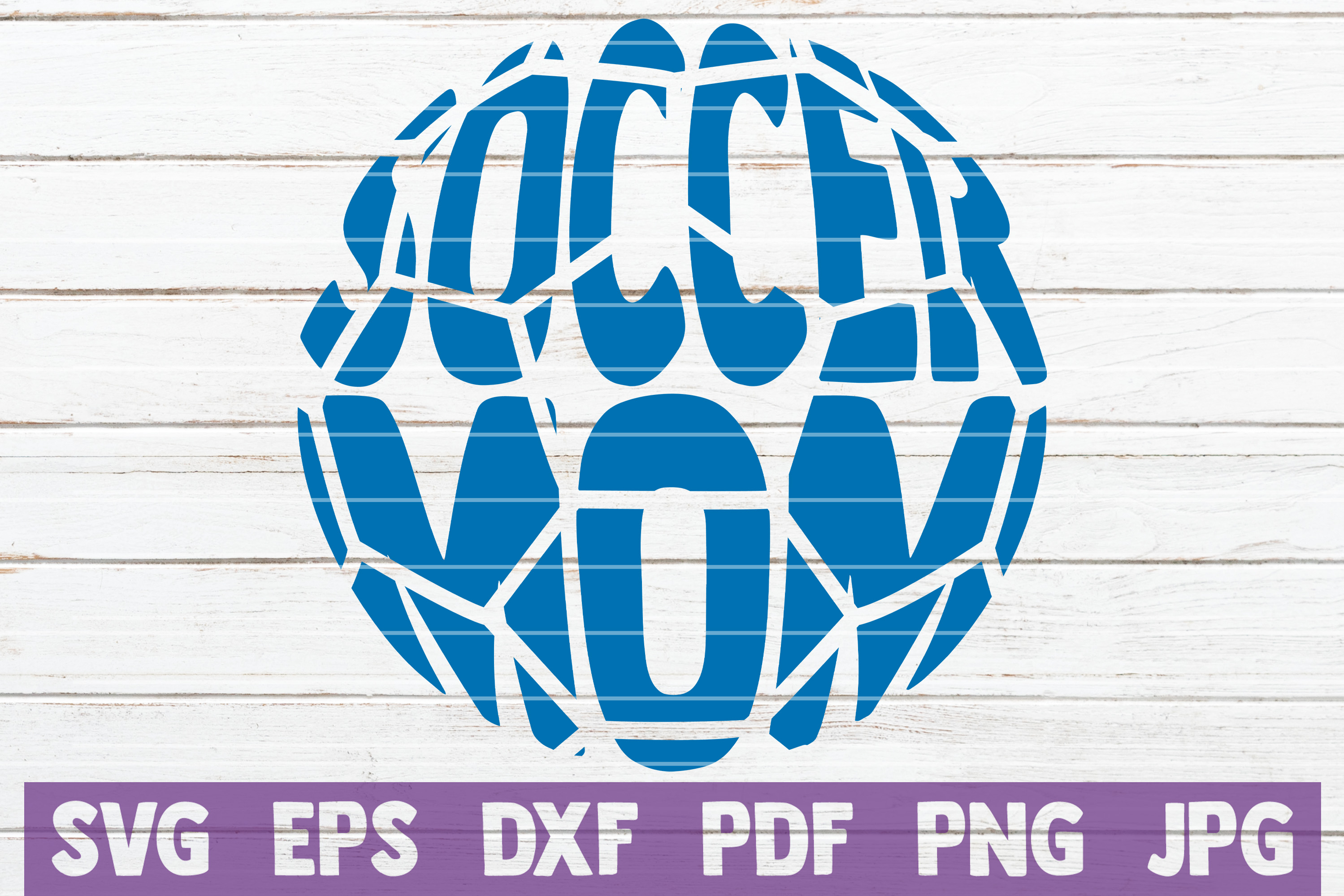 Soccer Mom Svg Cut File Commercial Use Instant Download