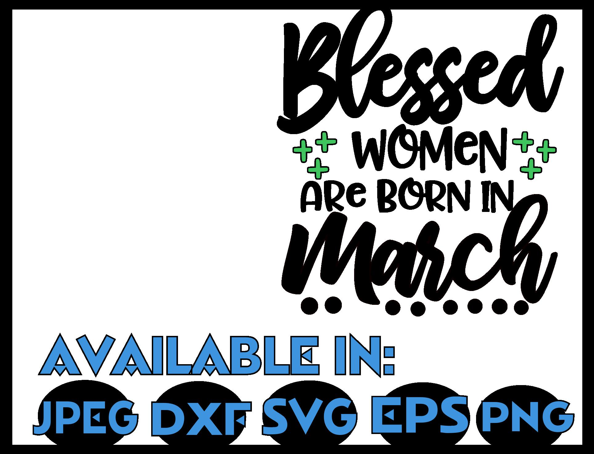March SVG DXF JPEG Silhouette Cameo Cricut birthday shirt example image 3