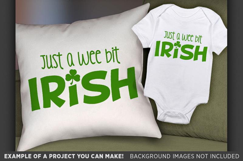 Just A Wee Bit Irish SVG - St. Patricks Shirt - 1079 example image 3