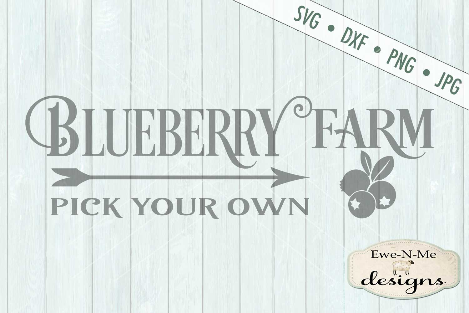 Blueberry Farm - Pick Your Own - Farm Rustic - SVG DXF Files example image 2
