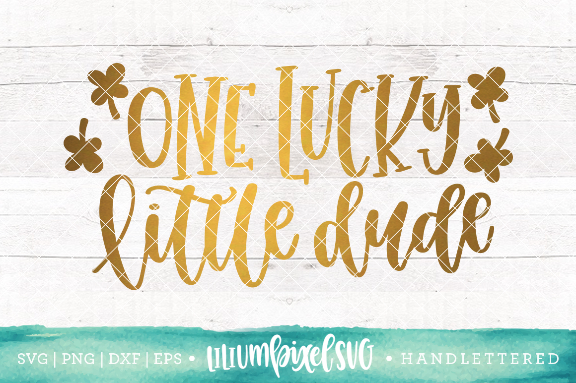 One Lucky Little Dude / SVG PNG DXF EPS file example image 1