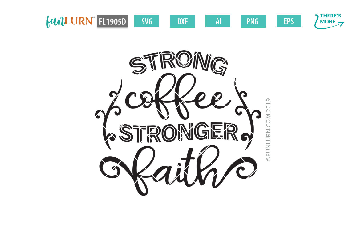 Strong Coffee Stronger Faith SVG Cut File example image 2