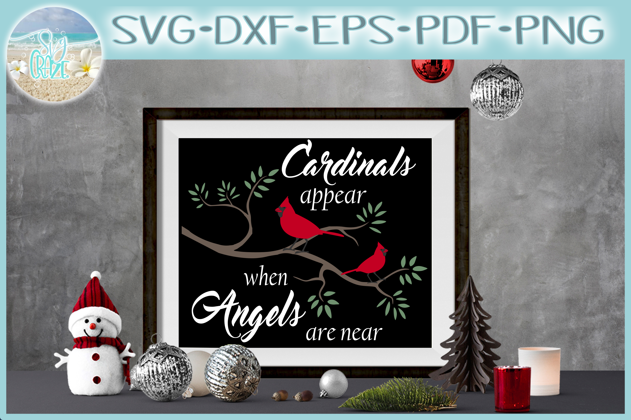 Cardinals Appear When Angels Are Near Christmas Quote example image 1