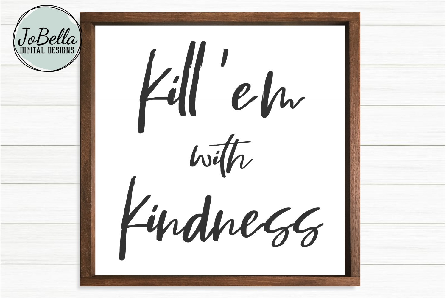Kindness SVG and Printable - Kill 'em With Kindness example image 2